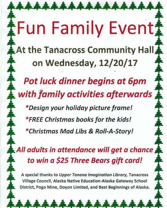 Christmas crafts, books and edible Christmas crafts at Tanacross Community Hall tonight.